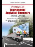 Problems of Instrumental Analytical Chemistry: A Hands-On Guide