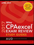 Wiley Cpaexcel Exam Review April 2017 Study Guide: Auditing and Attestation