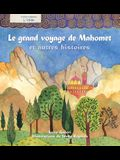 L' Islam: Le Voyage Nocturne Et Autres Histoires