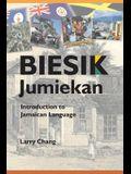 Biesik Jumiekan: Introduction to Jamaican Language