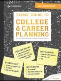 Teens' Guide to College & Career Planning (Teen's Guide to College and Career Planning)
