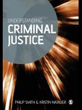 Understanding Criminal Justice: Sociological Perspectives