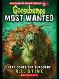 Here Comes the Shaggedy (Goosebumps: Most Wanted #9), 9
