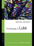 The Message of Luke