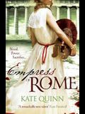 Empress of Rome. Kate Quinn