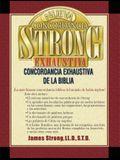 Nueva Concordancia Strong Exhaustiva de la Biblia = The New Strong's Exhaustive Concordance