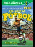 World of Reading Por Amor Al Fútbol: Level 2
