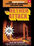 The Nether Attack, Volume 5: An Unofficial League of Griefers Adventure, #5