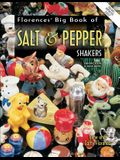 Florences Big Book of Salt and Pepper Shakers