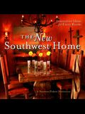 The New Southwest Home: Innovative Ideas for Every Room