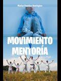 Movimiento Y Mentoría