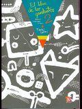 El Libro de Los Garabatos 2 Dibuja, Colorea, Crea!