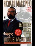 Leadership Secrets of the Rogue Warrior