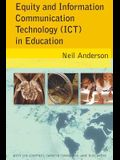 Equity and Information Communication Technology (Ict) in Education: With Lyn Courtney, Carolyn Timms, and Jane Buschkens