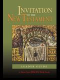 Invitation to the New Testament: Leader Guide: A Short-Term Disciple Bible Study
