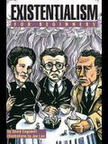 Existentialism for Beginners