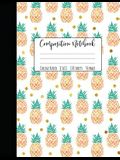 Pineapple Composition Notebook College Ruled: Large Notebook College Ruled, Girl Composition Notebook, College Notebooks, Pineapple School Notebook, C