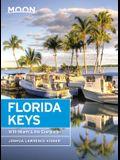 Moon Florida Keys: With Miami & the Everglades