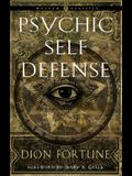 Psychic Self-Defense (Weiser Classics): The Definitive Manual for Protecting Yourself Against Paranormal Attack