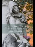 City of Immortals: Père-Lachaise Cemetery, Paris