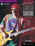 Best of Carlos Santana - Signature Licks: A Step-By-Step Breakdown of His Playing Techniques