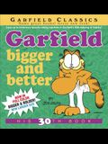 Garfield: Bigger and Better