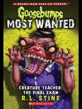 Creature Teacher: The Final Exam (Goosebumps Most Wanted #6), 6