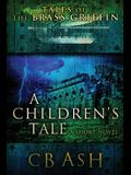 Tales of the Brass Griffin: A Children's Tale