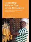Contesting Africa's New Green Revolution: Biotechnology and Philanthrocapitalist Development in Ghana
