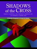 Shadows of the Cross: A Christian Companion to Facing the Shadow