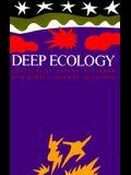 Deep Ecology: Living as If Nature Mattered
