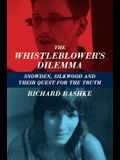 The Whistleblower's Dilemma: Snowden, Silkwood and Their Quest for the Truth