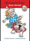 Mr. Putter & Tabby Walk the Dog