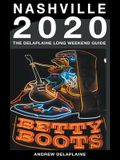 Nashville - The Delaplaine 2020 Long Weekend Guide