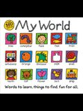 My World: A Hand-Drawn Book with 350 Words to Learn, Things to Count, Lots to Find
