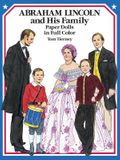 Abraham Lincoln and His Family Paper Dolls in Full Color