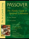 Passover (2nd Edition): The Family Guide to Spiritual Celebration