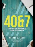 40&7: A Practical Guide to Having Peace During a Custody Battle