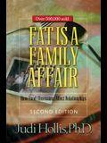 Fat Is a Family Affair