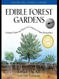 Edible Forest Gardens, Volume I: Ecological Vision, Theory for Temperate Climate Permaculture