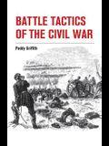 Battle Tactics of the Civil War