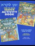 Time to Read Hebrew Activity Book: For Volumes One & Two: Review & Enrichment