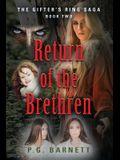 Return of the Brethren