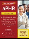 aPHR Study Guide: aPHR Certification Study Guide and Practice Exam Questions for the Associate Professional in Human Resources Exam [2nd