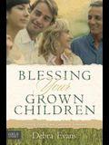 Blessing Your Grown Children