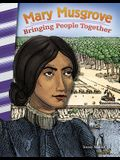 Mary Musgrove: Bringing People Together