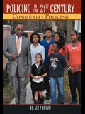 Policing in the 21st Century: Community Policing