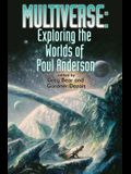 Multiverse: Exploring Poul Anderson's Worlds, 1