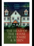 The Head of the House of Coombe & Robin: Historical Novels