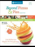 Beyond Pizzas & Pies, Grades 3-5, Second Edition: 10 Essential Strategies for Supporting Fraction Sense